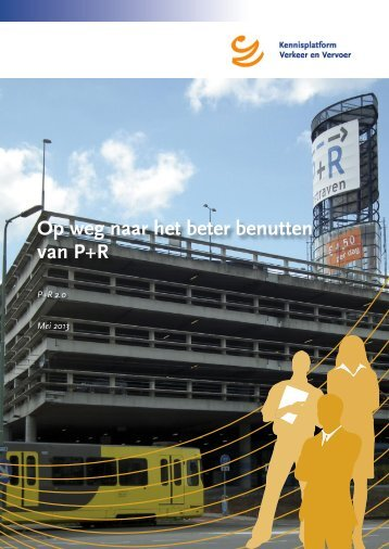 Op weg naar het beter benutten van P+R - KpVV