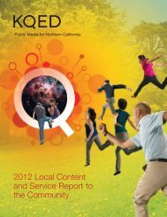 2012 Local Content and Service Report to the Community - KQED