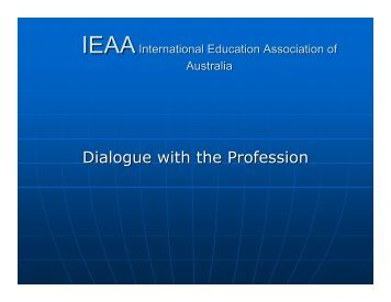 Dialogue with the Profession - Australian International Education ...