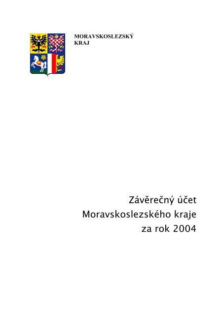 Závěrečný účet Moravskoslezského kraje za rok 2004