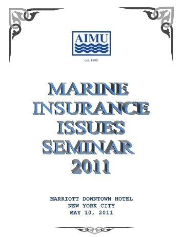 Marine Insurance Issues Seminar Booklet - AIMU American Institute ...