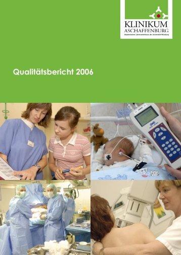 Qualitätsbericht 2006 - Klinikum Aschaffenburg