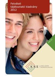 Felvételi tájékoztató kiadvány 2012 - Károli Gáspár Református ...