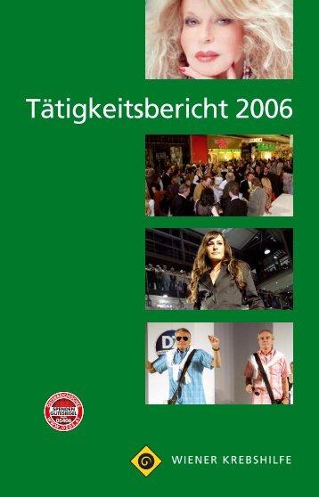Tätigkeitsbericht 2006 - Wiener Krebshilfe