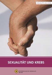 Sexualität und Krebs.pdf - Österreichische Krebshilfe