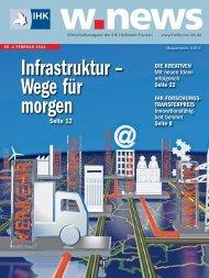 IHK-Jahresthema: Infrastruktur - Wege für morgen | w.news 02.2013