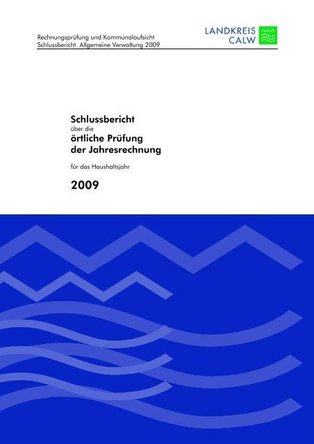Schlussbericht örtliche Prüfung der Jahresrechnung - Landkreis Calw