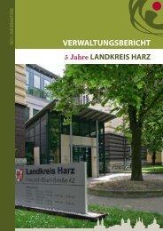 VERWALTUNGSBERICHT - Der Landkreis Harz