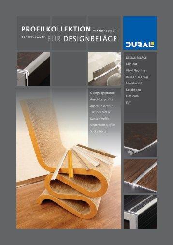 PROFILKOLLEKTION FÜR DESIGN-BELÄGE   -   www.dural.de