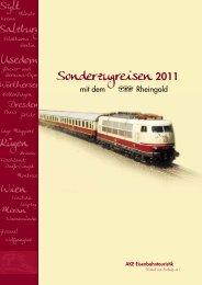 Sonderzugreisen 2011 - AKE Eisenbahntouristik