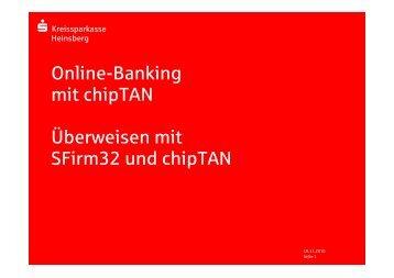 1 2 6 - SFirm32 Überweisen mit chipTAN - Kreissparkasse Heinsberg