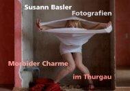 Susann Basler Morbider Charme Fotografien im ... - Kreuzlingen