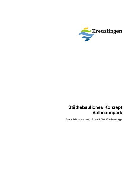Städtebauliches Konzept Sallmannpark - Kreuzlingen