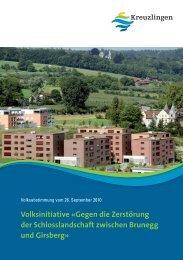 Gegen die Zerstörung der Schlosslandschaft ... - Kreuzlingen