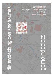 ein projekt der kunstkommission kreuzlingen gemeindeplatz 2010 ...