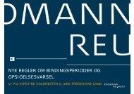 nye regler om bindingsperioder og opsigelsesvarsel - Kromann ...