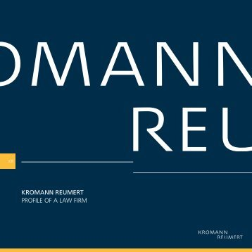 KROMANN REUMERT PROFILE OF A LAW FIRM