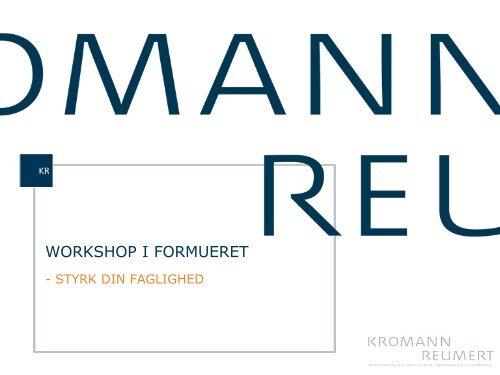 download præsentationen fra workshoppen. - Kromann Reumert