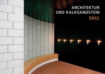 Architektur und kAlksAndstein 2011 - KS* Original