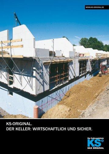 KS-ORIGINAL. DER KELLER: WIRTSCHAFTLICH UND SICHER.