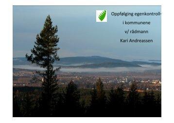 Oppfølging egenkontroll– i kommunene v/ rådmann Kari ... - KS