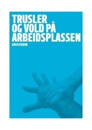 Trusler og vold på arbeidsplassen - Arbeidsbok - KS