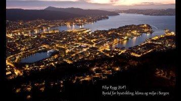 Filip Rygg (KrF) Byråd for byutvikling, klima og miljø i Bergen - KS