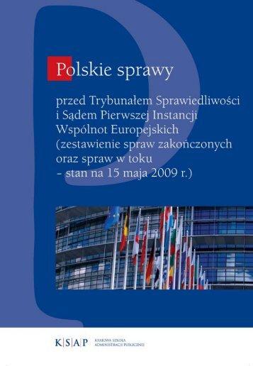Polskie sprawy przed Trybunałem Sprawiedliwo&#347