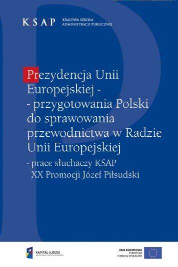 Prezydencja Unii Europejskiej - Krajowa Szkoła Administracji ...
