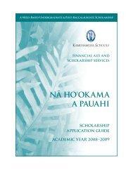 NA¯ HO'OKAMA A PAUAHI - Kamehameha Schools