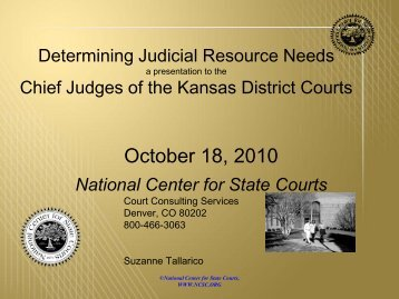 National Center for State Courts Presentation - Kansas Judicial Branch