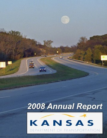 2008 Annual Report - Kansas Department of Transportation