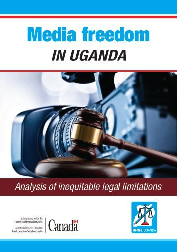 Media_Freedom_in_Uganda_Analysis_of_inequitable_legal_limitations