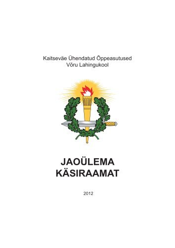 jaoylema_käsiraamat2013 - Kaitseväe Ühendatud Õppeasutused