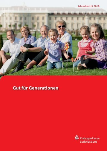 Jahresbericht 2010 - Kreissparkasse Ludwigsburg