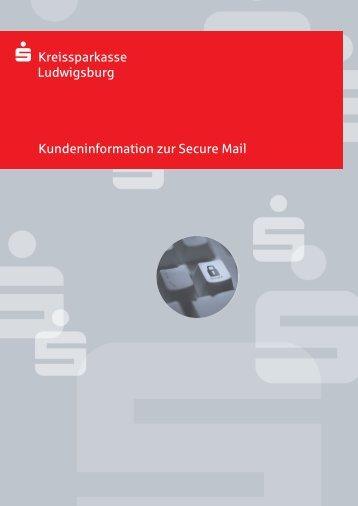 Secure Mail - Kundeninformation (PDF) - Kreissparkasse Ludwigsburg