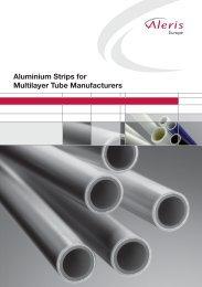 Aluminium Strips for Multilayer Tube Manufacturers - Aleris
