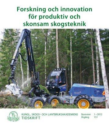Forskning och innovation för produktiv och skonsam skogsteknik