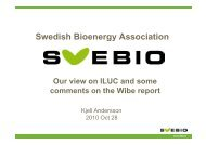 Swedish Bioenergy Association S ed s oe e gy ssoc at o Our view on ...
