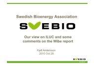 Swedish Bioenergy Association S ed s oe e gy ssoc at o Our view on ...