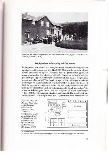 3. Planteringar vid turistanläggningar - och Lantbruksakademien