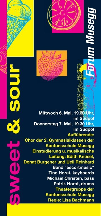 Flyer sweet and sour - Kantonsschule Musegg Luzern