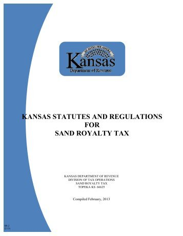 Statutes and Regulations for Sand Royalty Tax - Kansas Department ...