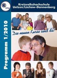 Programm 1/2010 - Kreisvolkshochschule Uelzen/Lüchow ...