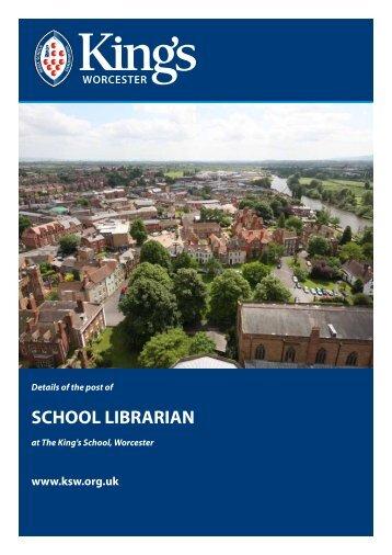 SCHOOL LIBRARIAN - The King's School