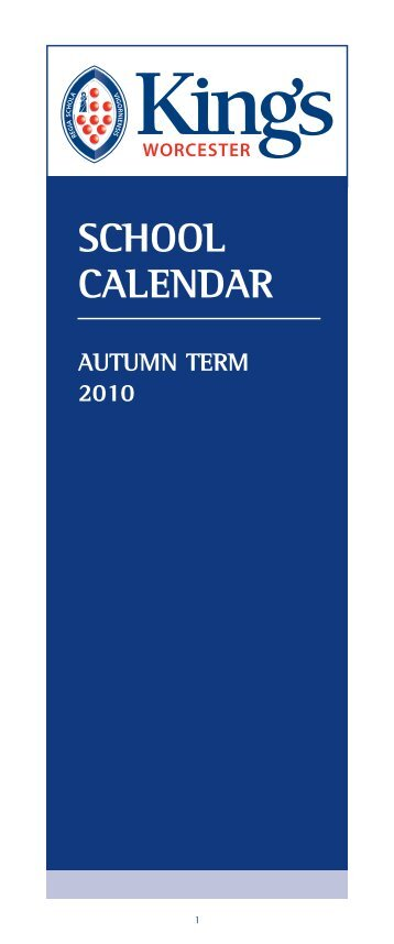 school calendar autumn term 2010 - The King's School