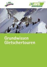 Grundwissen Gletschertouren - Alpenverein Südtirol