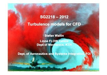 SG2218 – 2012 Turbulence models for CFD SG2218 – 2012 ... - KTH