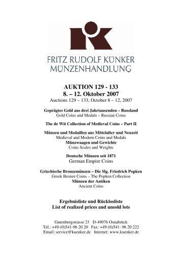 AUKTION 129 - 133 8. – 12. Oktober 2007 - Fritz Rudolf Künker