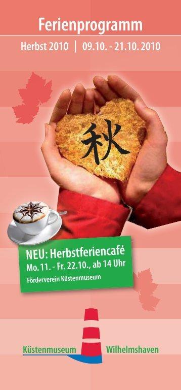 Ferienprogramm Herbst 2010 - Küstenmuseum Wilhelmshaven